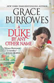 A Duke by Any Other Name, Grace Burrowes