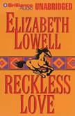 Reckless Love, Elizabeth Lowell