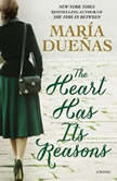 The Heart Has Its Reasons, Maria Duenas