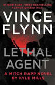 Lethal Agent, Vince Flynn