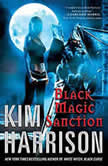 Black Magic Sanction, Kim Harrison