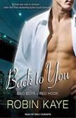 Back to You, Robin Kaye