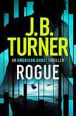 Rogue, J. B. Turner