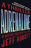 Adrenaline, Jeff Abbott