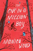 The One-in-a-Million Boy - Booktrack Edition, Monica Wood