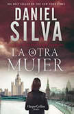 Other Woman, The \ otra mujer, La (Spanish edition) Una novella, Daniel Silva
