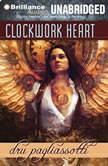 Clockwork Heart, Dru Pagliassotti