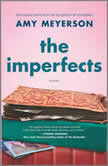The Imperfects A Novel, Amy Meyerson