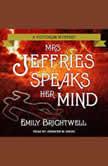 Mrs. Jeffries Speaks Her Mind, Emily Brightwell