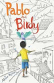 Pablo and Birdy, Alison McGhee