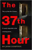 The 37th Hour, Jodi Compton