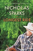 The Longest Ride Bookrack  Edition, Nicholas Sparks