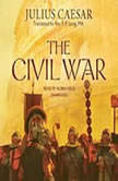 The Civil War, Julius Caesar; Translated by the Rev. F. P. Long, MA