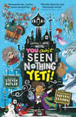 You Ain't Seen Nothing Yeti!, Steven Butler