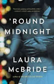 'Round Midnight, Laura McBride