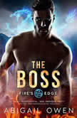 Boss, The, Abigail Owen