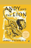Andy and the Lion, James Daugherty