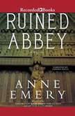 Ruined Abbey, Anne Emery