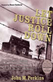 Let Justice Roll Down, John M. Perkins
