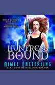 Huntress Bound, Aimee Easterling