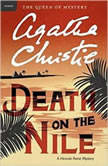 Death on the Nile A Hercule Poirot Mystery, Agatha Christie