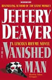 The Vanished Man A Lincoln Rhyme Novel, Jeffery Deaver