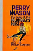 The Case of the Golddigger's Purse, Erle Stanley Gardner