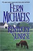 Kentucky Sunrise, Fern Michaels