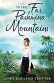 In the Far Pashmina Mountains, Janet MacLeod Trotter