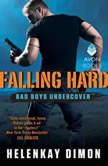 Falling Hard Bad Boys Undercover, HelenKay Dimon