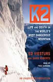 K2 Life and Death on the World's Most Dangerous Mountain, Ed Viesturs