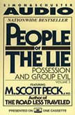 People of the Lie Vol. 3 Possession and Group Evil, M. Scott Peck