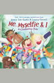 Me, Myselfie & I: A Cautionary Tale, Jamie Lee Curtis