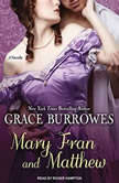 Mary Fran and Matthew, Grace Burrowes