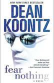 Fear Nothing, Dean Koontz