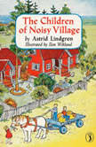 The Children of Noisy Village, Astrid Lindgren