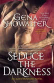 Seduce the Darkness, Gena Showalter