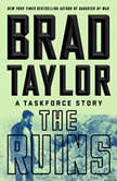 The Ruins A Taskforce Story, Brad Taylor