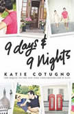 9 Days and 9 Nights, Katie Cotugno