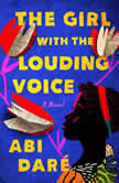 The Girl with the Louding Voice A Novel, Abi Dare
