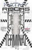 Terminal A Virals Novel, Kathy Reichs