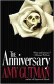 The Anniversary, Amy Gutman