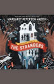 Greystone Secrets #1: The Strangers, Margaret Peterson Haddix