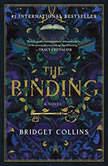 The Binding A Novel, Bridget Collins