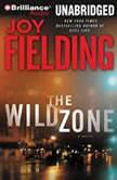 The Wild Zone, Joy Fielding