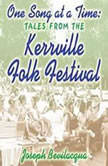 One Song at a Time Tales from the Kerrville Folk Festival, Joe Bevilacqua