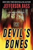 The Devil's Bones, Jefferson Bass