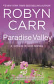 Paradise Valley A Virgin River Novel, Robyn Carr