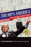 Trump's America The Complete Loser's Guide, Scott Dikkers