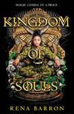 Kingdom of Souls, Rena Barron